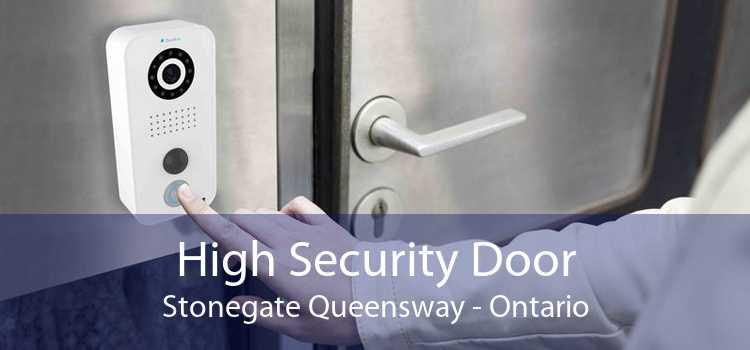 High Security Door Stonegate Queensway - Ontario