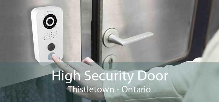 High Security Door Thistletown - Ontario