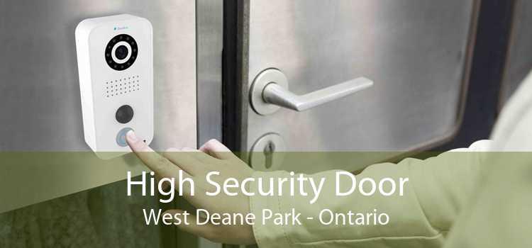 High Security Door West Deane Park - Ontario