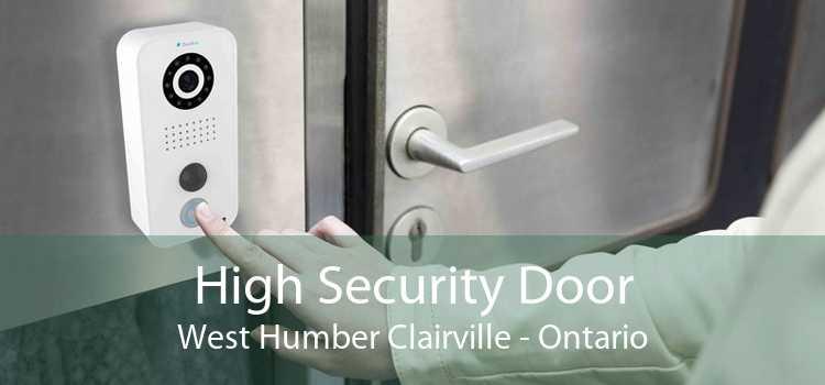 High Security Door West Humber Clairville - Ontario