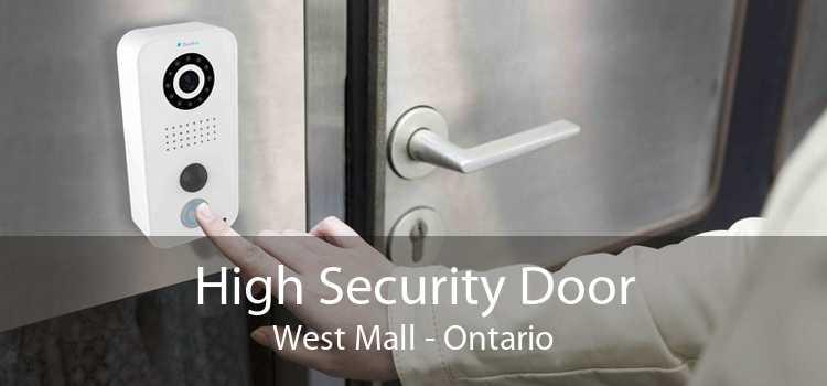 High Security Door West Mall - Ontario