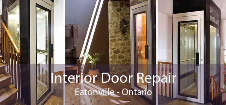 Interior Door Repair Eatonville - Ontario