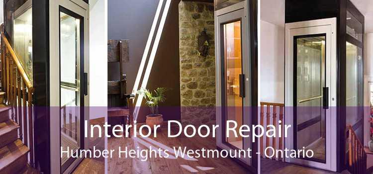 Interior Door Repair Humber Heights Westmount - Ontario