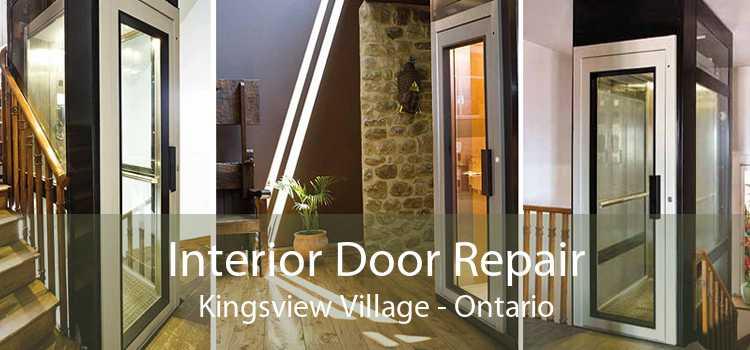 Interior Door Repair Kingsview Village - Ontario