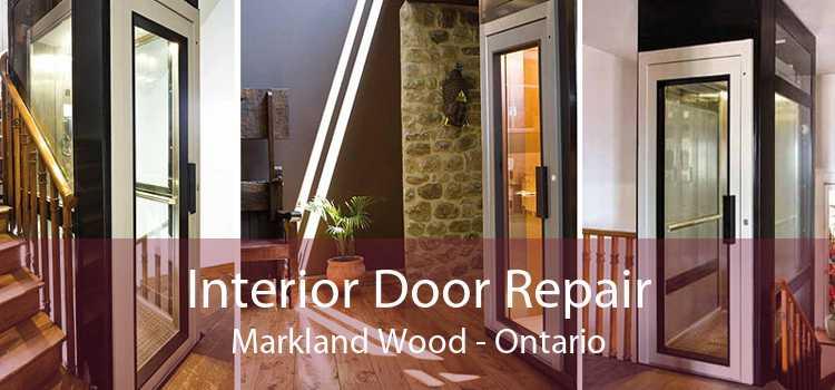 Interior Door Repair Markland Wood - Ontario