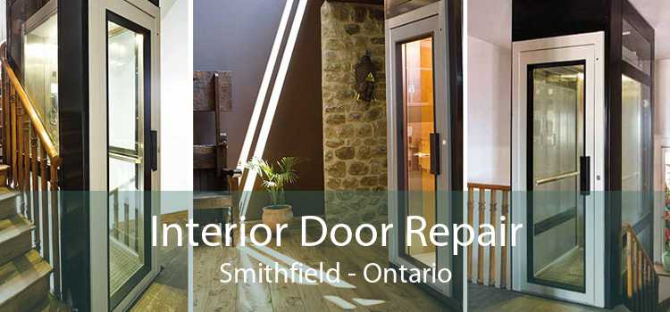 Interior Door Repair Smithfield - Ontario