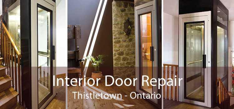 Interior Door Repair Thistletown - Ontario