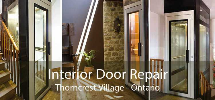 Interior Door Repair Thorncrest Village - Ontario