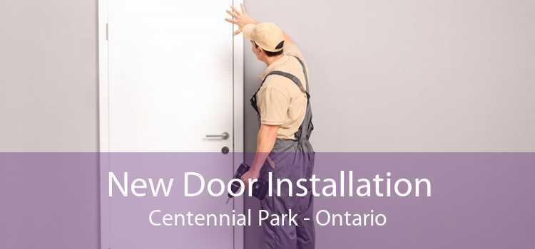 New Door Installation Centennial Park - Ontario