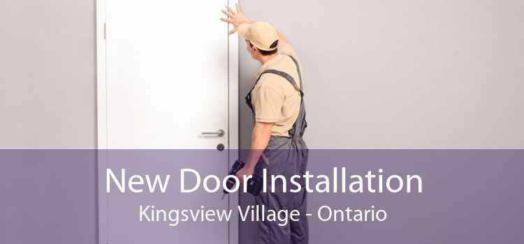 New Door Installation Kingsview Village - Ontario