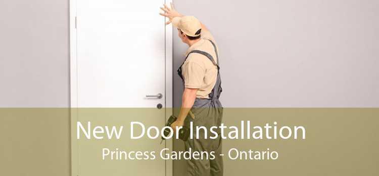 New Door Installation Princess Gardens - Ontario