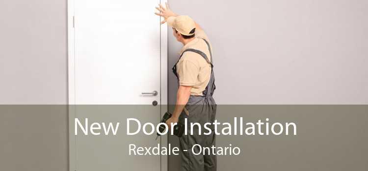 New Door Installation Rexdale - Ontario
