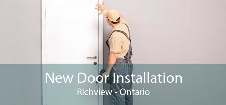 New Door Installation Richview - Ontario
