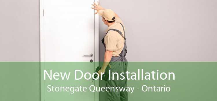 New Door Installation Stonegate Queensway - Ontario