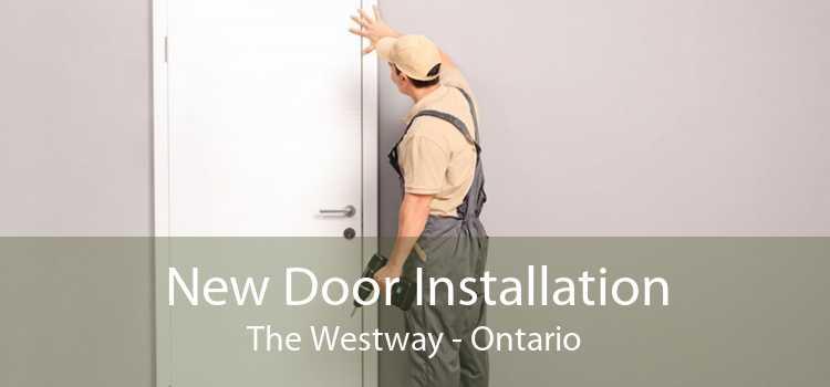 New Door Installation The Westway - Ontario