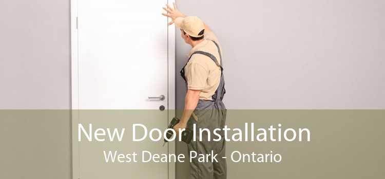 New Door Installation West Deane Park - Ontario