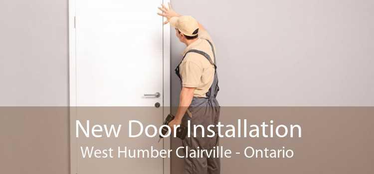 New Door Installation West Humber Clairville - Ontario