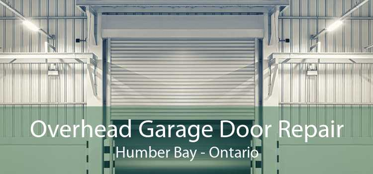 Overhead Garage Door Repair Humber Bay - Ontario