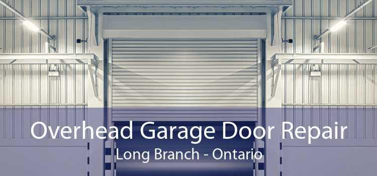 Overhead Garage Door Repair Long Branch - Ontario
