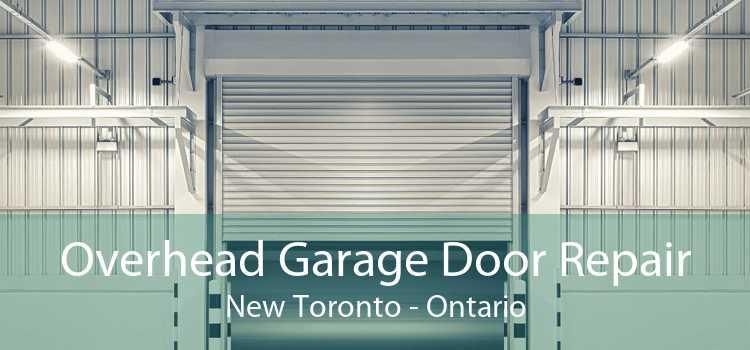 Overhead Garage Door Repair New Toronto - Ontario