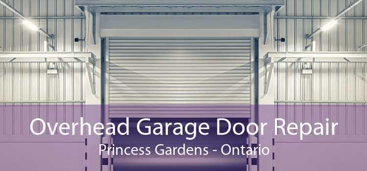 Overhead Garage Door Repair Princess Gardens - Ontario