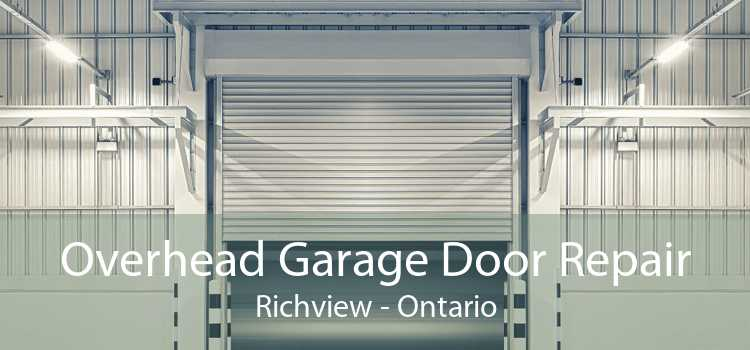Overhead Garage Door Repair Richview - Ontario