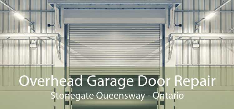 Overhead Garage Door Repair Stonegate Queensway - Ontario