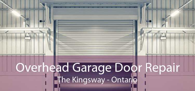 Overhead Garage Door Repair The Kingsway - Ontario