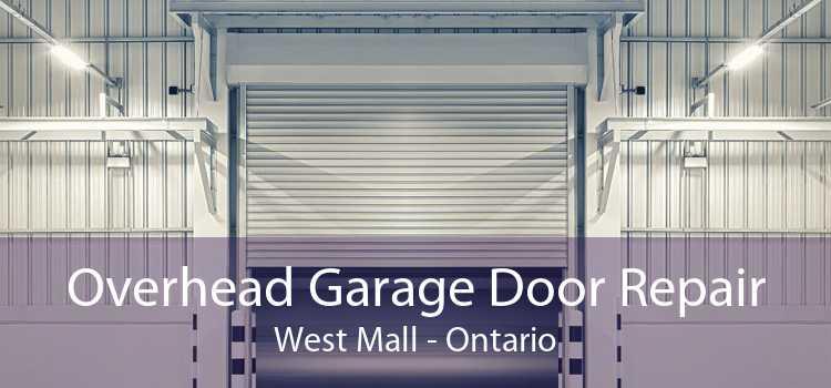 Overhead Garage Door Repair West Mall - Ontario