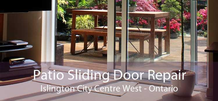 Patio Sliding Door Repair Islington City Centre West - Ontario