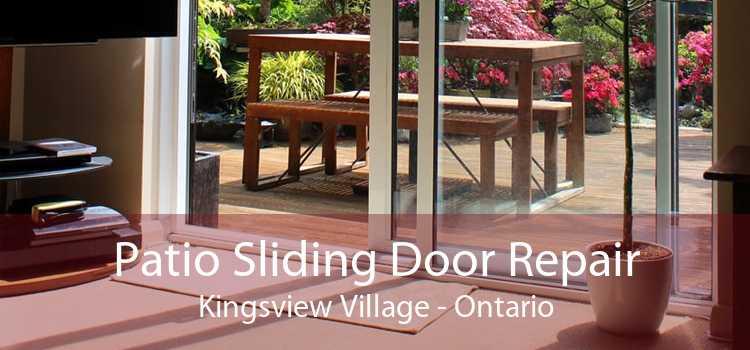 Patio Sliding Door Repair Kingsview Village - Ontario
