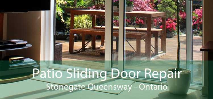 Patio Sliding Door Repair Stonegate Queensway - Ontario