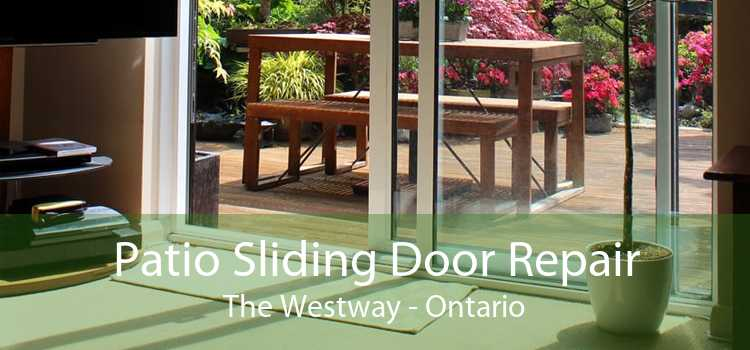 Patio Sliding Door Repair The Westway - Ontario