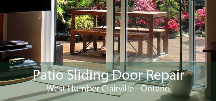 Patio Sliding Door Repair West Humber Clairville - Ontario