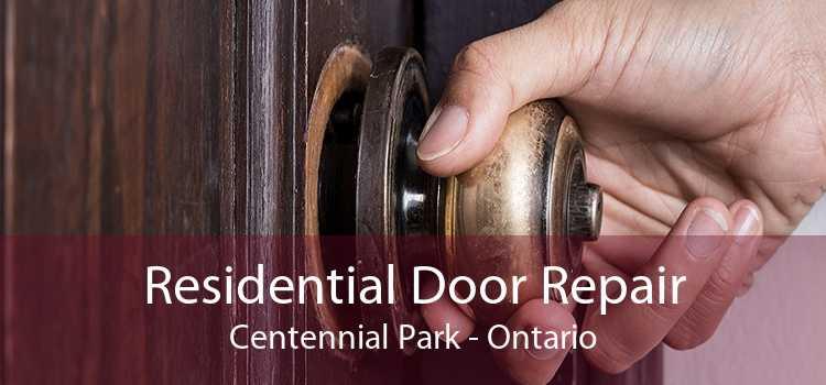 Residential Door Repair Centennial Park - Ontario