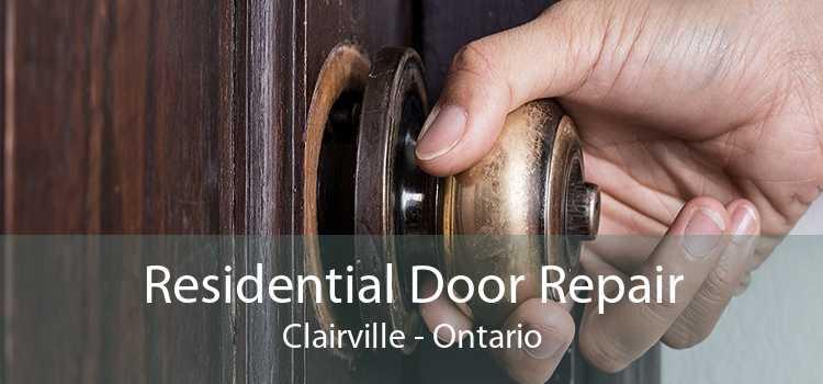 Residential Door Repair Clairville - Ontario