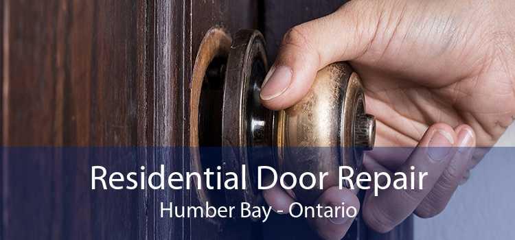 Residential Door Repair Humber Bay - Ontario