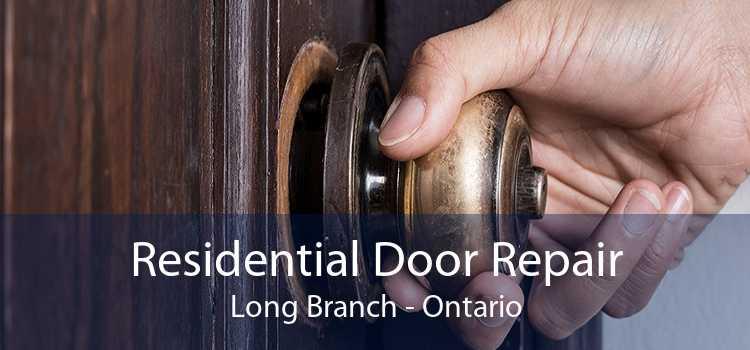 Residential Door Repair Long Branch - Ontario