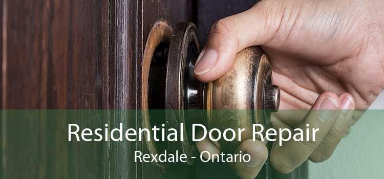 Residential Door Repair Rexdale - Ontario