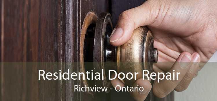 Residential Door Repair Richview - Ontario