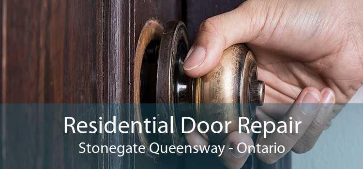 Residential Door Repair Stonegate Queensway - Ontario