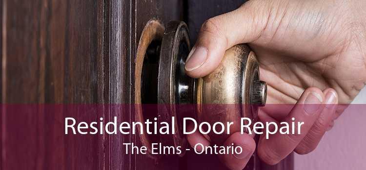 Residential Door Repair The Elms - Ontario