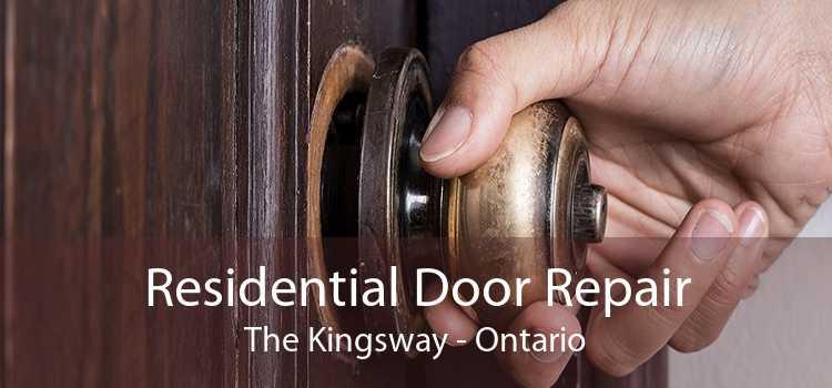 Residential Door Repair The Kingsway - Ontario