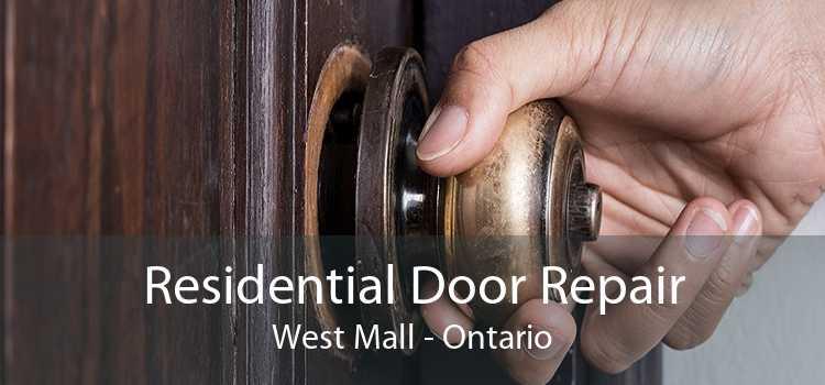 Residential Door Repair West Mall - Ontario