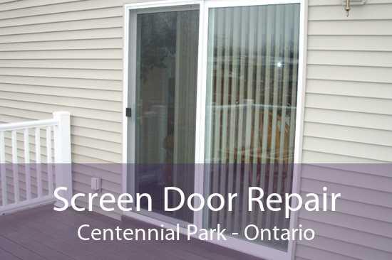 Screen Door Repair Centennial Park - Ontario