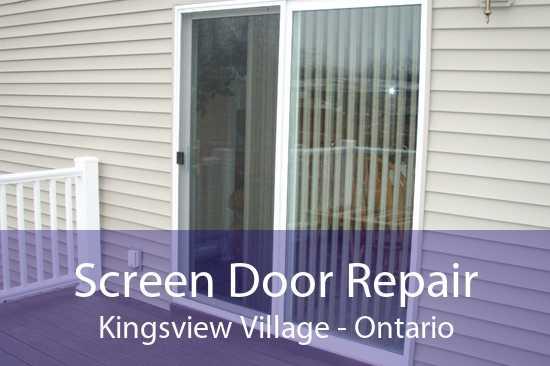 Screen Door Repair Kingsview Village - Ontario