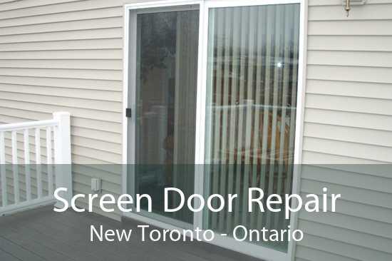 Screen Door Repair New Toronto - Ontario