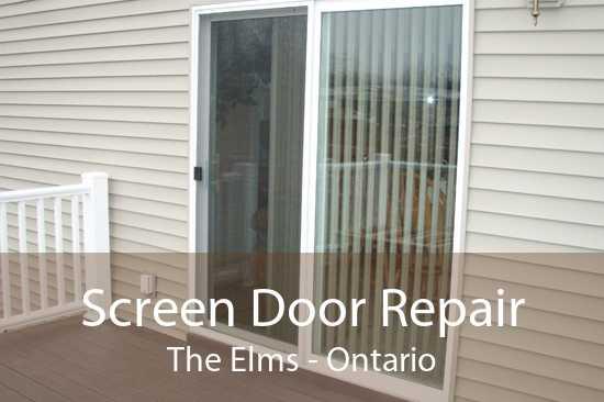 Screen Door Repair The Elms - Ontario