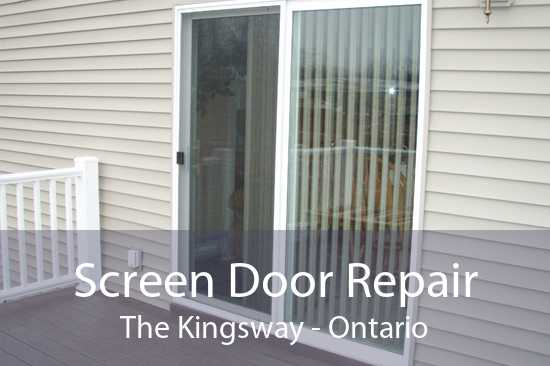 Screen Door Repair The Kingsway - Ontario