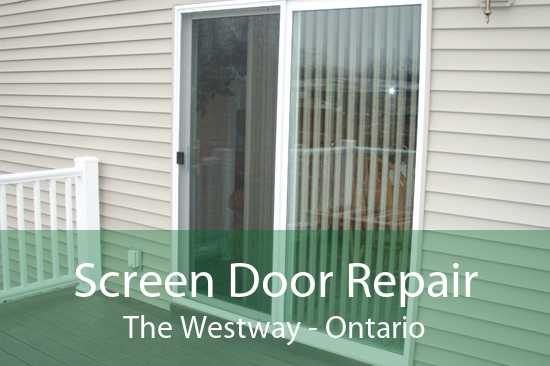 Screen Door Repair The Westway - Ontario